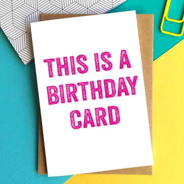 This is a birthday card greetings card