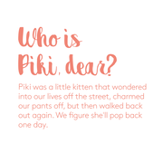 Who is Piki Dear?