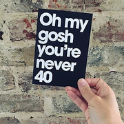 never 40 birthday card