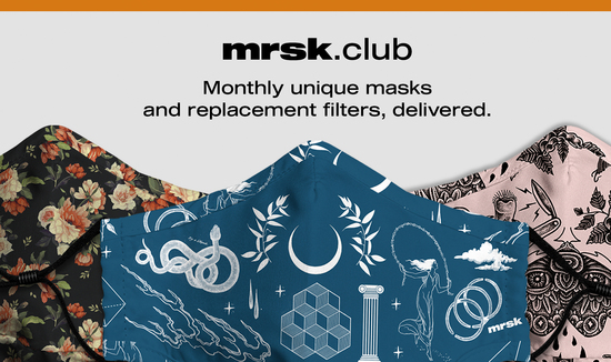 Mrsk Club: monthly unique masks and replacement filters, delivered