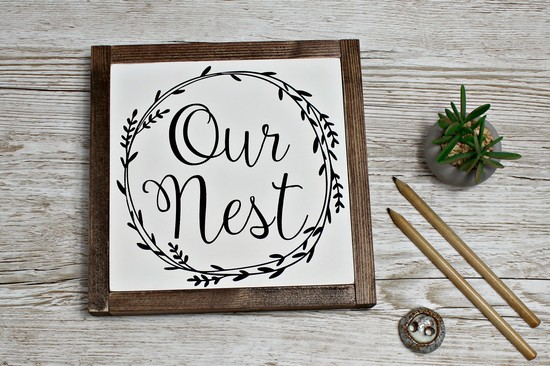 Our Nest handmade wooden framed sign