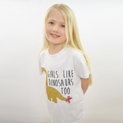 Our Girls Like Dinosaurs Too Tee
