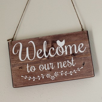 Welcome to our nest handmade sign