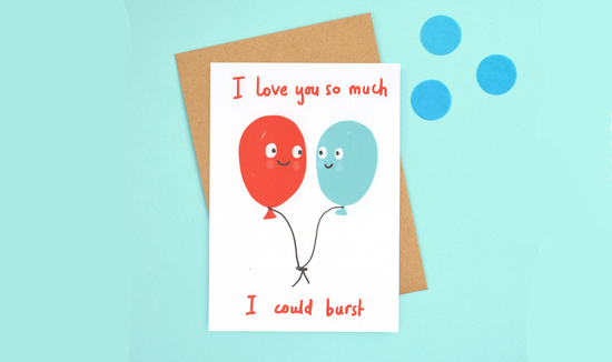 Sarah Ray I love you so much I could burst Card