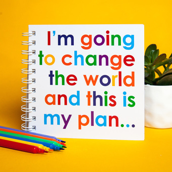 I'm going to Change the World - Notebook