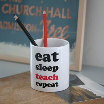 Eat sleep teach repeat desk tidy gift