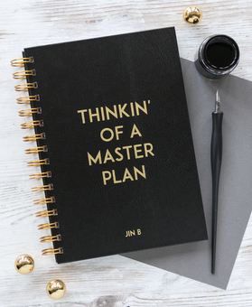 Thinkin' Of A Masterplan notebook
